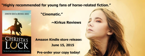Christa's Luck will be available on Amazon June 15, 2015. Pre-order your e-book today!